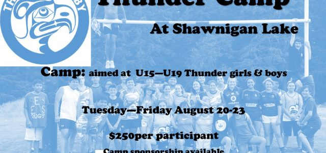 The 2019 camp at Shawnigan Lake will take place August 20th to 23rd, Tuesday to Friday. Complete the Registration form below and send to John Lyall at jlyall@thunderrugby.ca Registration form […]